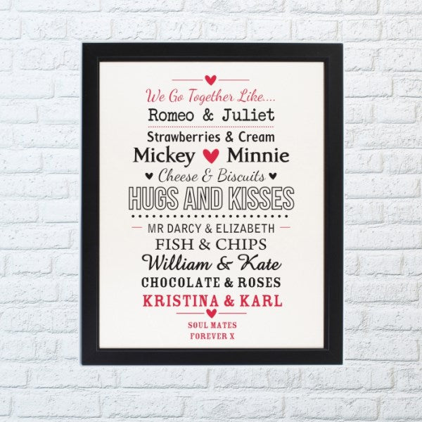 Personalised We Go Together Like Black Framed Poster Print from Pukkagifts.uk