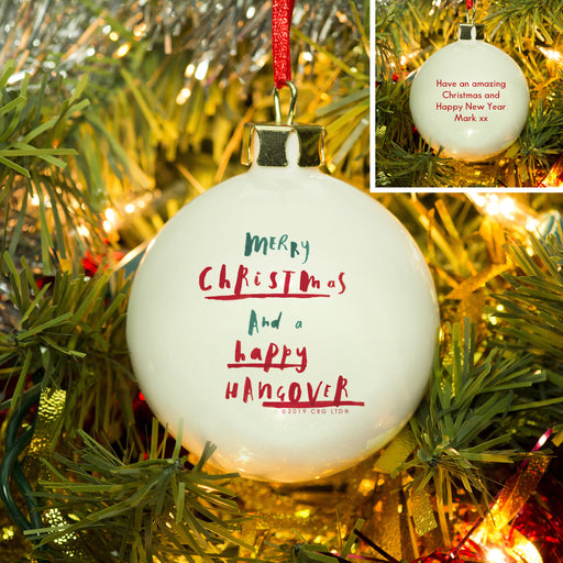 Personalised Merry Christmas And A Happy Hangover Bauble