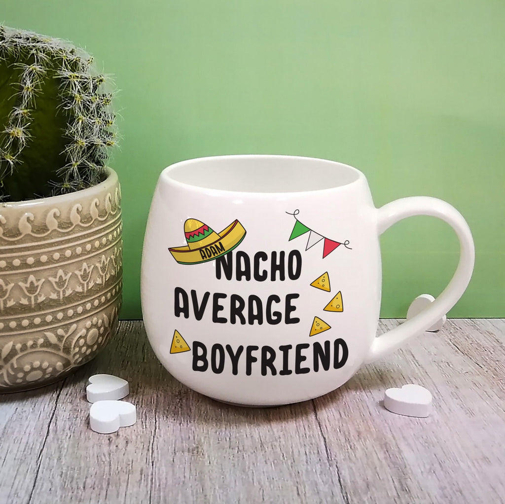 Personalised Nacho Average Boyfriend Mug from Pukkagifts.uk