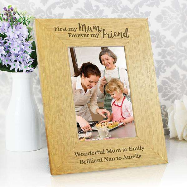 Personalised Oak Finish 'First My Mum, Forever My Friend' 4x6 Photo Frame from Pukkagifts.uk