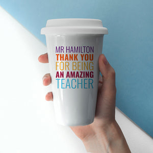 Personalised Thank You For Being An Amazing Teacher Travel Mug from Pukkagifts.uk