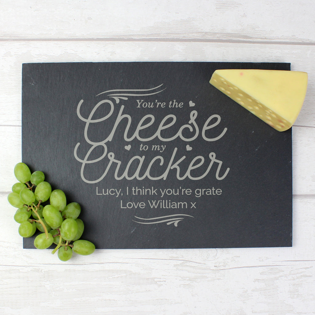 Personalised You're the Cheese To My Cracker Slate Cheese Board
