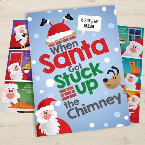 Personalised When Santa Got Stuck Up The Chimney Christmas Book