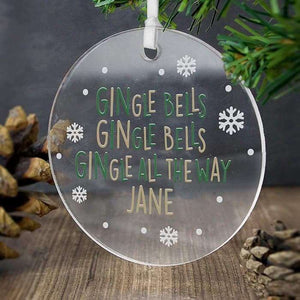 Personalised Gingle Bells Gingle All The Way Decoration from Pukkagifts.uk