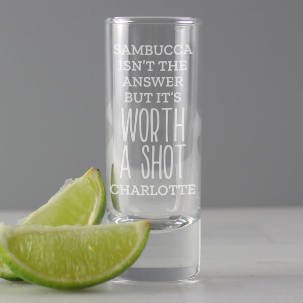 Personalised 'Worth A Shot' Shot Glass