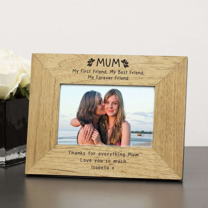 Personalised MUM My First Friend Best Friend Photo Frame 6x4 from Pukkagifts.uk