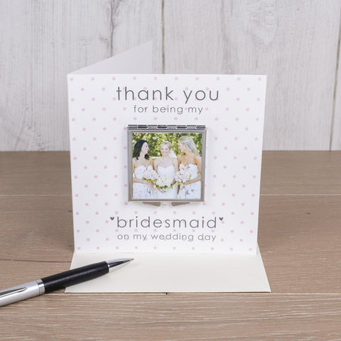 Thank You For Being My ( Bridesmaid Maid Of Honour Flower Girl ) Photo Compact Mirror Card from Pukkagifts.uk
