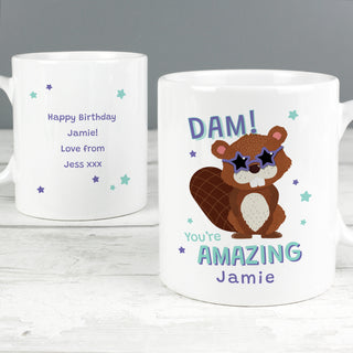 Personalised Dam You're Amazing Mug