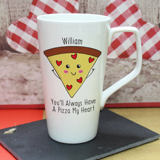 Personalised You'll Always Have A Pizza My Heart Bone China Latte Mug