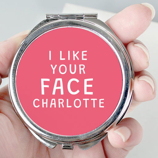 Personalised I Like Your Face Compact Mirror