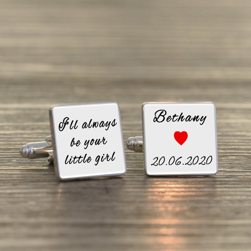 Personalised Ill Always Be Your Little Girl Cufflinks - Father Of The Bride