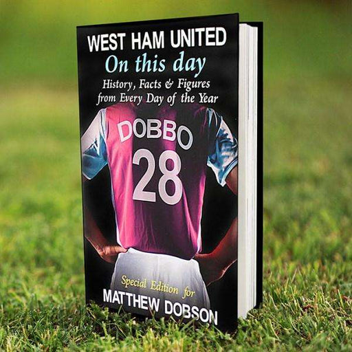 Personalised West Ham On This Day Book from Pukkagifts.uk