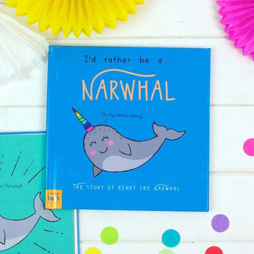 Personalised I'd Rather Be A Narwhal Story Book