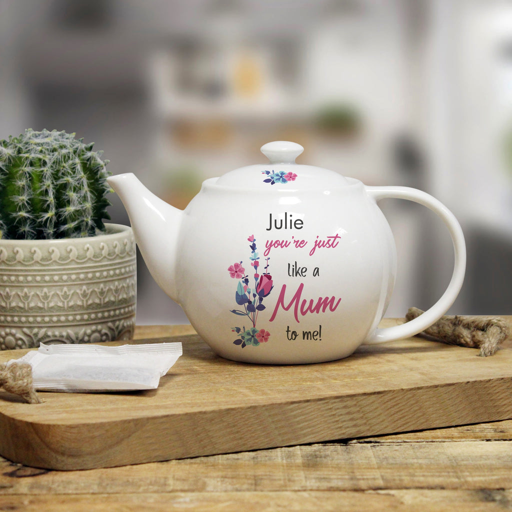 Personalised You're Just Like A Mum To Me Teapot from Pukkagifts.uk