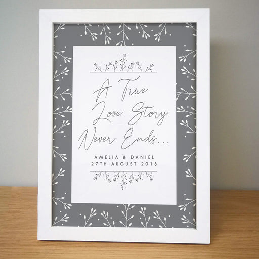 Personalised A True Love Story Never Ends Framed Print