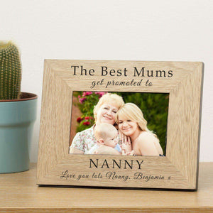 Personalised The Best Mums Get Promoted To Wooden Engraved Photo Frame,Pukka Gifts