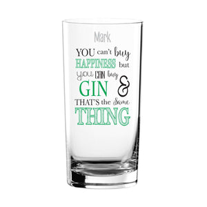 Personalised Can't Buy Happiness...Gin Glass from Pukkagifts.uk
