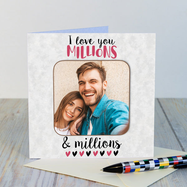 Personalised Photo Coaster Card - I love you Millions...