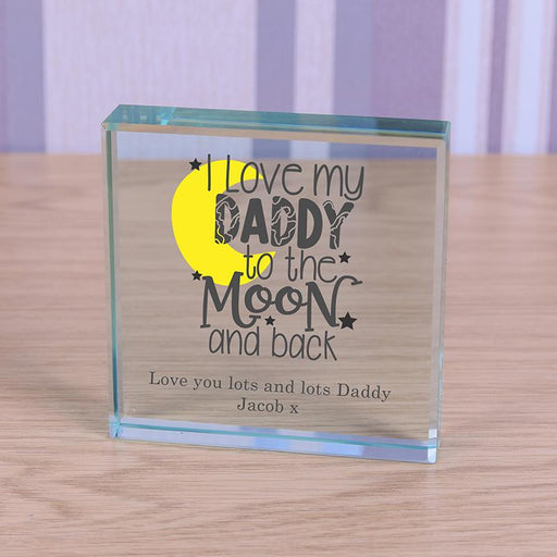 Personalised I Love My Daddy To The Moon And Back Glass Token