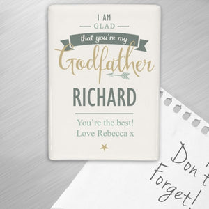 Personalised I Am Glad That You're My Godfather Fridge Magnet