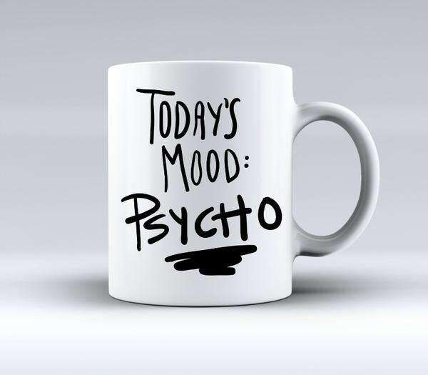 Today's Mood Psycho Mug from Pukkagifts.uk