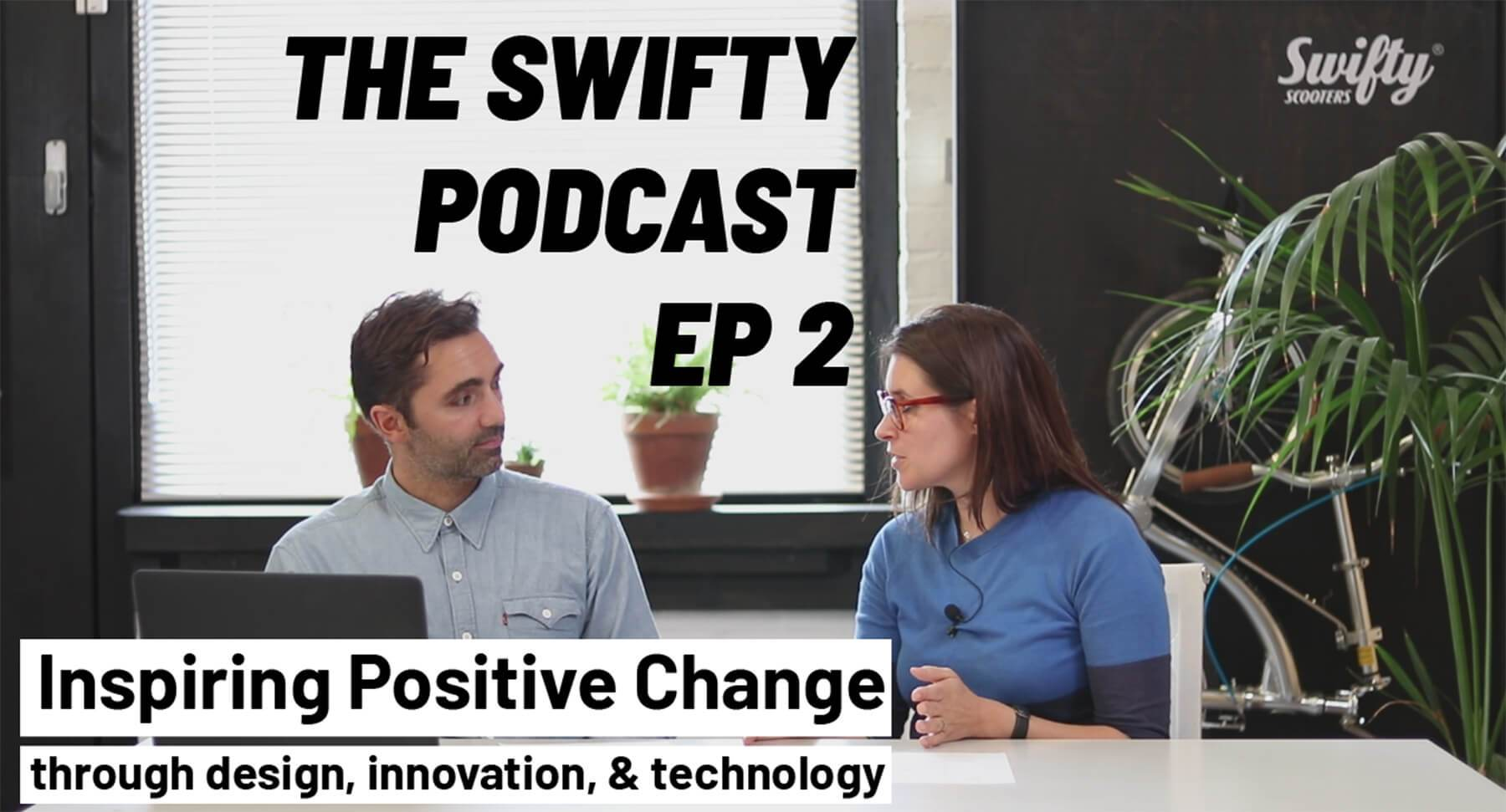 Micromobility podcast Swifty Scooters