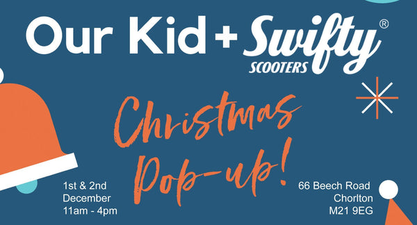 Swifty Scooters + Our Kid x Ludo CHRISTMAS POP-UP 2018