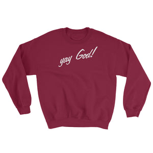 YAY God Sweatshirt - Christian Workout Clothing