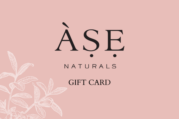 ASE Naturals Gift Card
