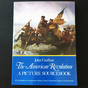 The American Revolution: A Picture Sourcebook