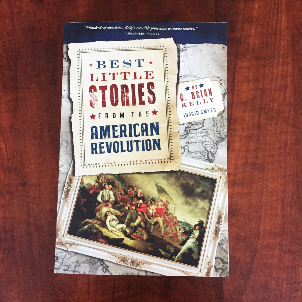 Best Little Stories of the American Revolution + FREE MAGA Sticker