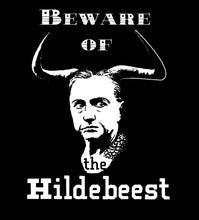 Beware Of The Hildebeest! Women's T-Shirt (MADE IN THE USA)