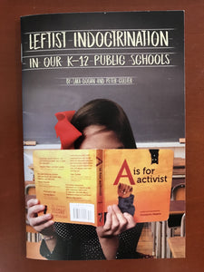 Leftist Indoctrination in our K-12 Public Schools