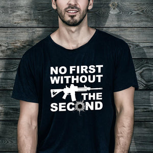"""No First Without the Second"" T-Shirt (MADE IN THE USA)"