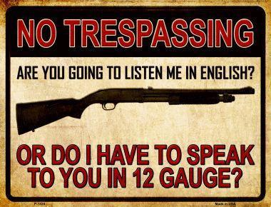 No Trespassing 12 Gauge (metal sign)