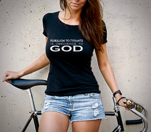 Rebellion to Tyrants is Obedience to God Women's Tshirt (MADE IN THE USA)