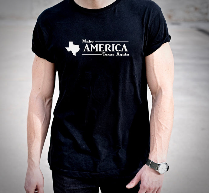 Make America Texas Again Tshirt (MADE IN THE USA)