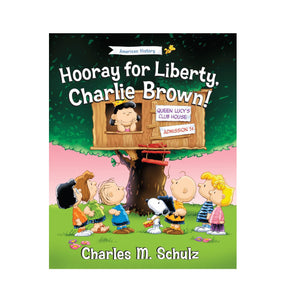 Hooray For Liberty, Charlie Brown Children's Book