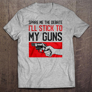Spare Me The Debate T-Shirt (MADE IN THE USA)