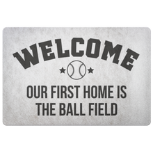 Welcome Mat - Our First Home Is The Ball Field