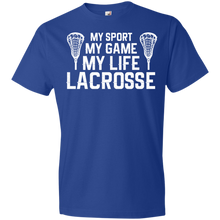 My Sport My Game My Life Lacrosse - Unisex Shirt