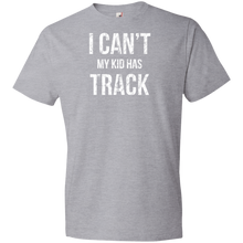 I Can't My Kid Has Track - Unisex Shirt