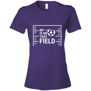 My Heart Is On That Soccer Field -  Womens Shirt