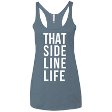 That Sideline Life - Womens Tri-Blend Racerback Tank