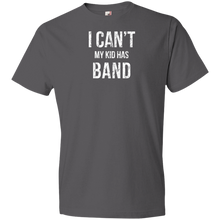 I Can't My Kid Has Band - Unisex Shirt