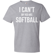 I Can't My Kid Has Softball Unisex Shirt