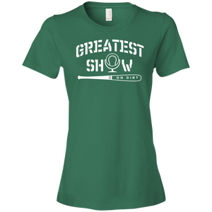 Greatest Show On Dirt - Womens Shirt