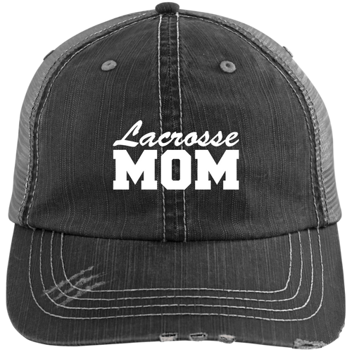 Lacrosse Mom - Distressed Trucker Hat