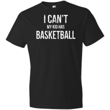 I Can't My Kid Has Basketball - Unisex Shirt