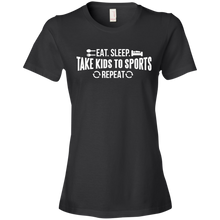Eat. Sleep. Take Kids To Sports. Repeat. - Womens Shirt